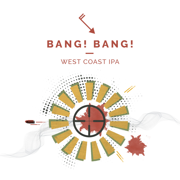 Bang! Bang! West Coast IPA